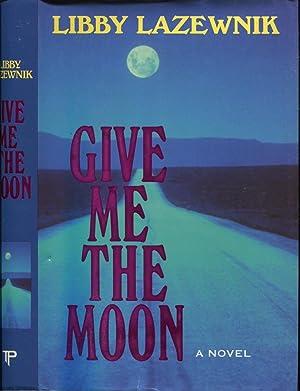 Give Me The Moon: Lazewnik, Libby