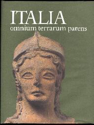 Italia omnium terrarium parens. La civilta degli: Ampolo, Carmine &