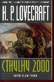 Cthulhu 2000 A Lovecraftian Anthology.: Turner, Jim (editor)