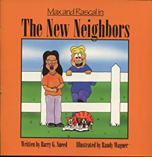 Max and Rascal in: The New Neighbors.: Sneed, Barry G.