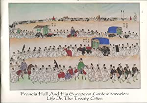 Francis Hall and His European Contemporaries: Life: Reece, Motoko &