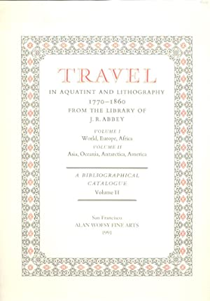 Travel in Aquatint and Lithography. Volume II.: Abbey, J. R.