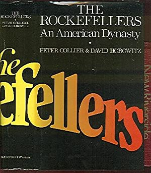 The Rockefellers: An American Dynasty: Collier, Peter