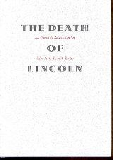The Death of Lincoln. A Documentary Opera: Justice, Donald &