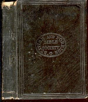 The New Testament of Our Lord and Saviour Jesus Christ: Translated out of the Original Greek; and ...