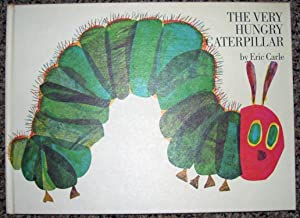 The Very Hungry Caterpillar.: CARLE, Eric.