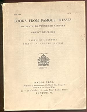 Books From Famous Presses Fifteenth to Twentieth: Maggs Bros. (booksellers).