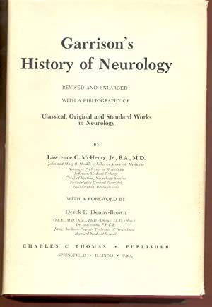 Garrison's History of Neurology. Revised and Enlarged: McHenry, Lawrence C