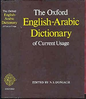 The Oxford English-Arabic Dictionary of Current Usage.: Doniach, N. S.