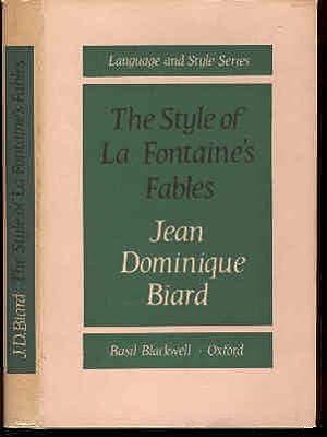 The Style of La Fontaine's Fables. Language: Biard, Jean Dominique.