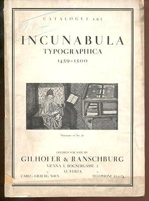Catalogue 192: Incunabula Typographica 1459-1500.