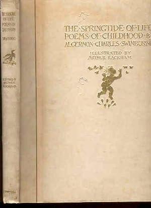 The Springtide of Life. Poems of Childhood: Swinburne, Algernon Charles