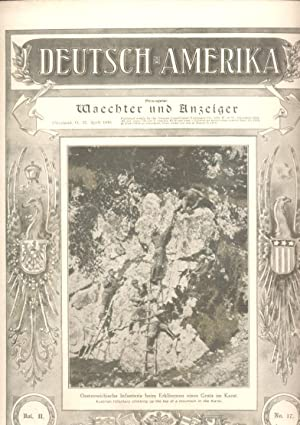 Deutsch-Amerika: No.: Vol. II, No. 17 April 22, 1916.