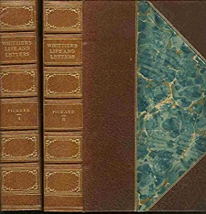 Life and Letters of John Greenleaf Whittier: Whittier, J. G.