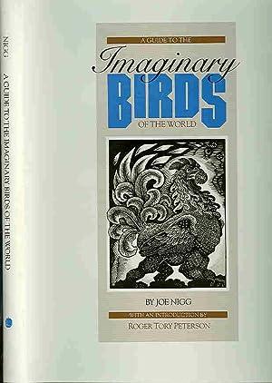 A guide to the Imaginary Birds of: Nigg, Joe &