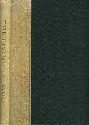 The Living Talmud. The Wisdom of the: Goldin, Judah (editor)