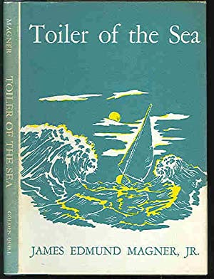 Toiler of the Sea. [Poetry].: Magner, James Edmund