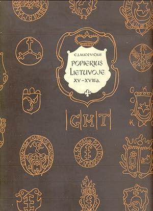 Paper In Lithuania XV-XVIII Centuries Watermarks (Popieius Lietuvoje).: Laucevicius, E.