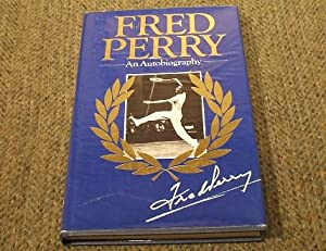 Fred Perry : An Autobiography: Perry, Fred