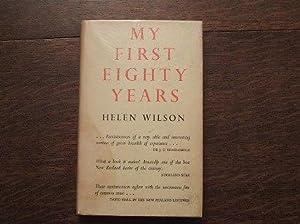 My First Eighty Years: Wilson Helen