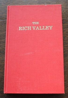 The Rich Valley - An Account Of: Pridmore Adele (Compiler)