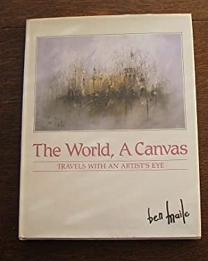 World, A Canvas: Travels With An Artist's Eye