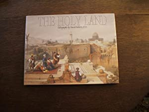 The Holy Land: Lithographs By David Roberts, R.A.