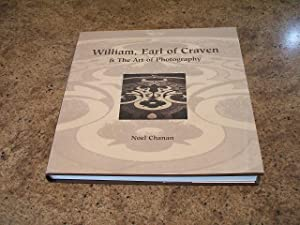 William, Earl Of Craven: And The Art Of Photography