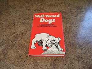 Well-Versed Dogs