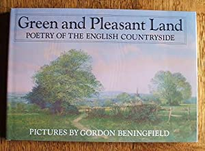 GREEN AND PLEASANT LAND - POETRY OF THE ENGLISH COUNTRYSIDE