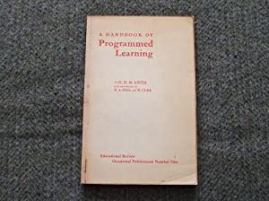 A HANDBOOK OF PROGRAMMED LEARNING: LEITH G.O.M.