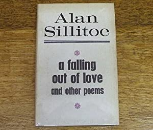 A FALLING OUT OF LOVE AND OTHER POEMS