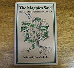 THE MAGPIES SAID - STORIES AND POEMS FROM NEW ZEALAND