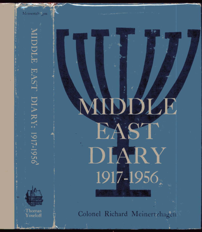Middle East Diary. 1917-1956 Meinertzhagen, Colonel Richard: