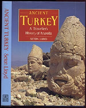 Ancient Turkey: A Traveller's History of Anatolia