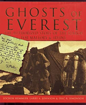 Ghosts of Everest ; The Authorized Story of the Search for Mallory & Irvine