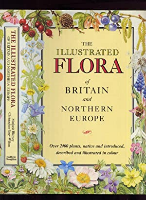 The Illustrated Flora of Britain and Northern: Blamey, Marjorie &