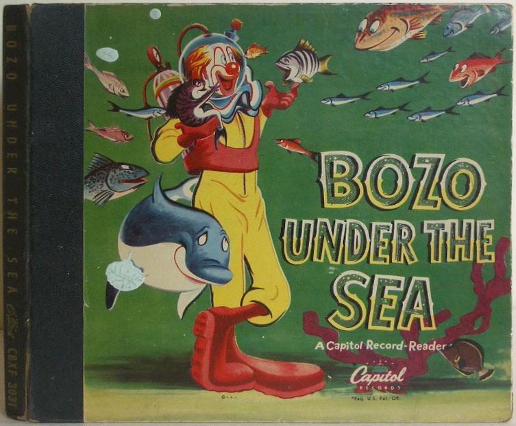 Bozo Under the Sea: A Capitol Record-Reader: Livingston, Alan; Billy May, Pinto Colvig
