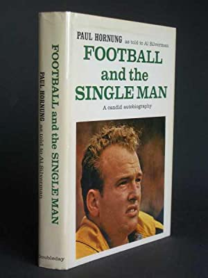 Football and the Single Man: A candid autobiography