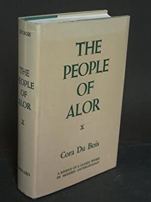 The People of Alor: A Social-Psychological Study of an East Indian Island