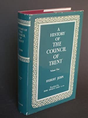 A History of the Council of Trent Volume I: The Struggle for Council