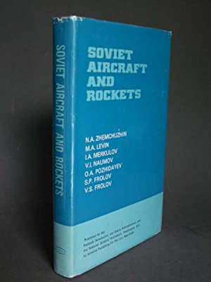 Soviet Aircraft and Rockets