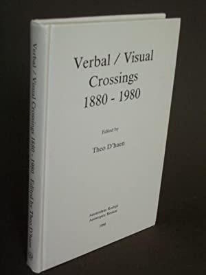 Verbal / Visual Crossings 1880-1980