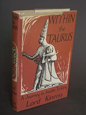Within the Taurus: A Journey in Asiatic: Lord Kinross [Patrick