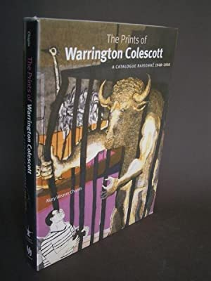 The Prints of Warrington Colescott: A Catalogue Raisonné 1948-2008