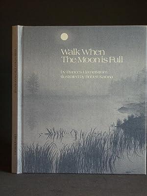 Walk When The Moon is Full: Hamerstrom, Frances