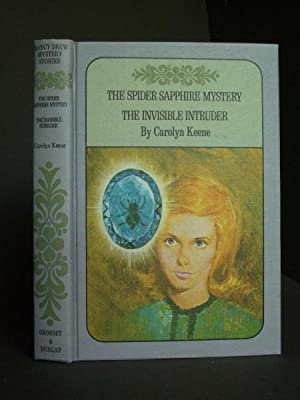 The Spider Sapphire Mystery / The Invisible: Keene, Carolyn [Harriet