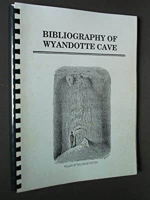 Bibliography of Wyandotte Cave: George, Angelo I.