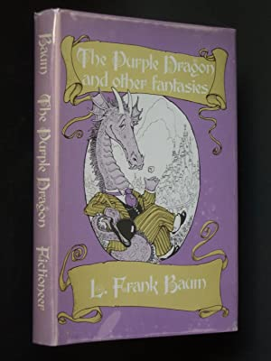 The Purple Dragon and Other Fantasies