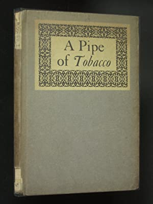 A Pipe of Tobacco in Imitation of Six Several Authors